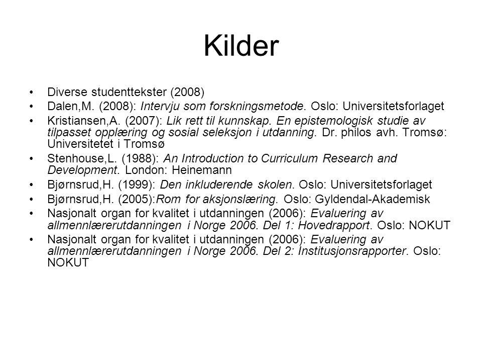 Kilder Diverse studenttekster (2008)