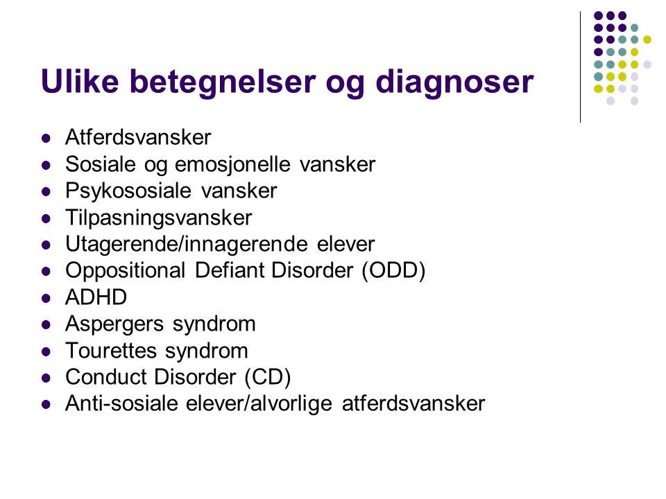 Ulike betegnelser og diagnoser