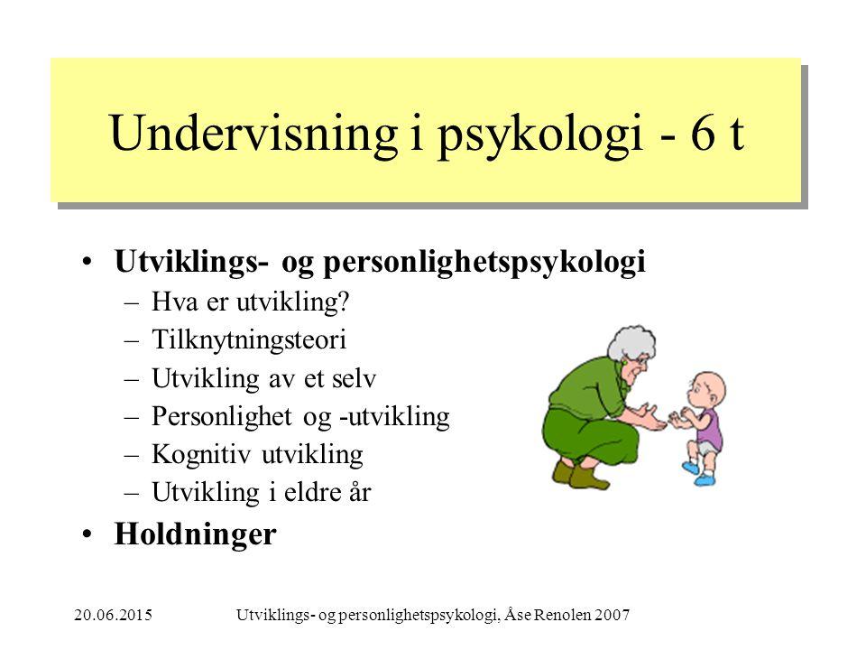 Undervisning i psykologi - 6 t