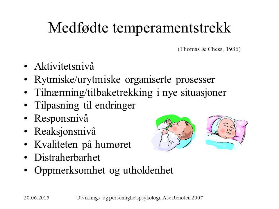 Medfødte temperamentstrekk (Thomas & Chess, 1986)