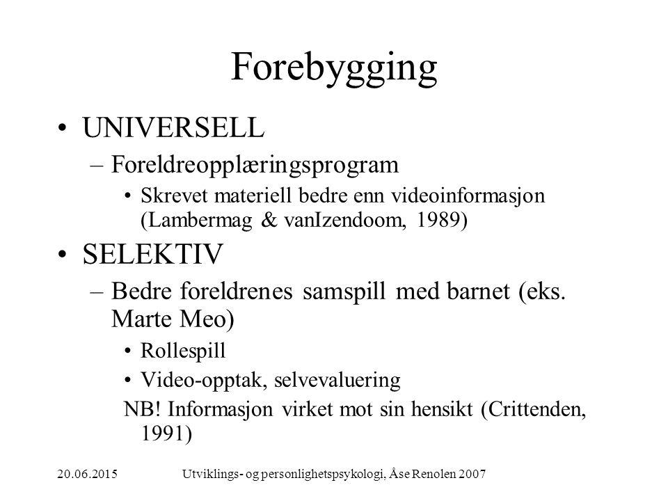 Utviklings- og personlighetspsykologi, Åse Renolen 2007