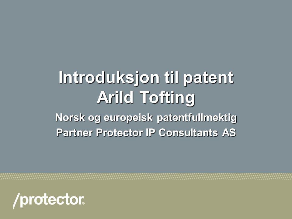 Introduksjon til patent Arild Tofting