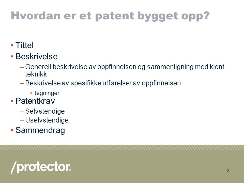 Hvordan er et patent bygget opp