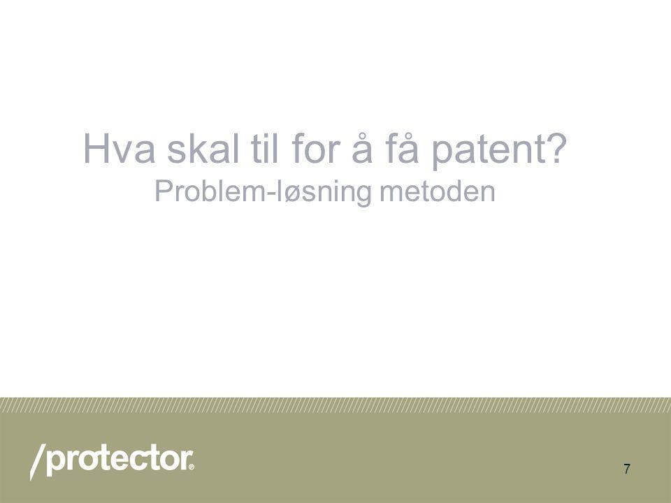 Hva skal til for å få patent Problem-løsning metoden