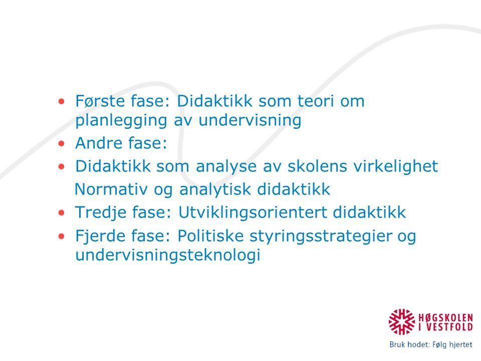 Første fase: Didaktikk som teori om planlegging av undervisning