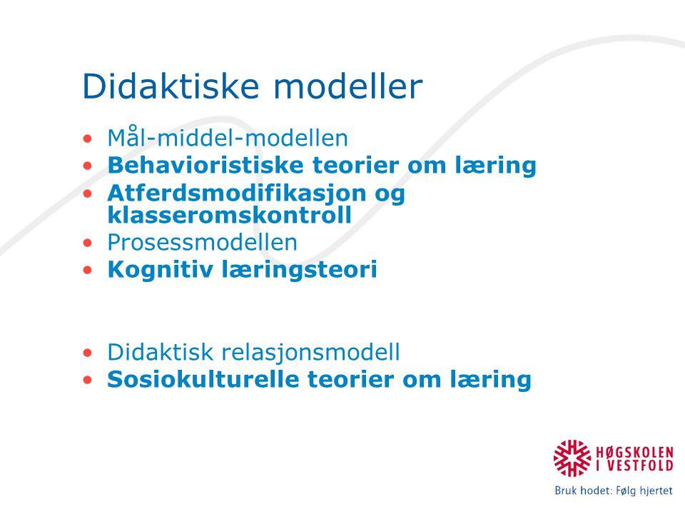 Didaktiske modeller Mål-middel-modellen