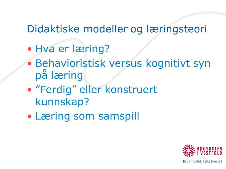 Didaktiske modeller og læringsteori