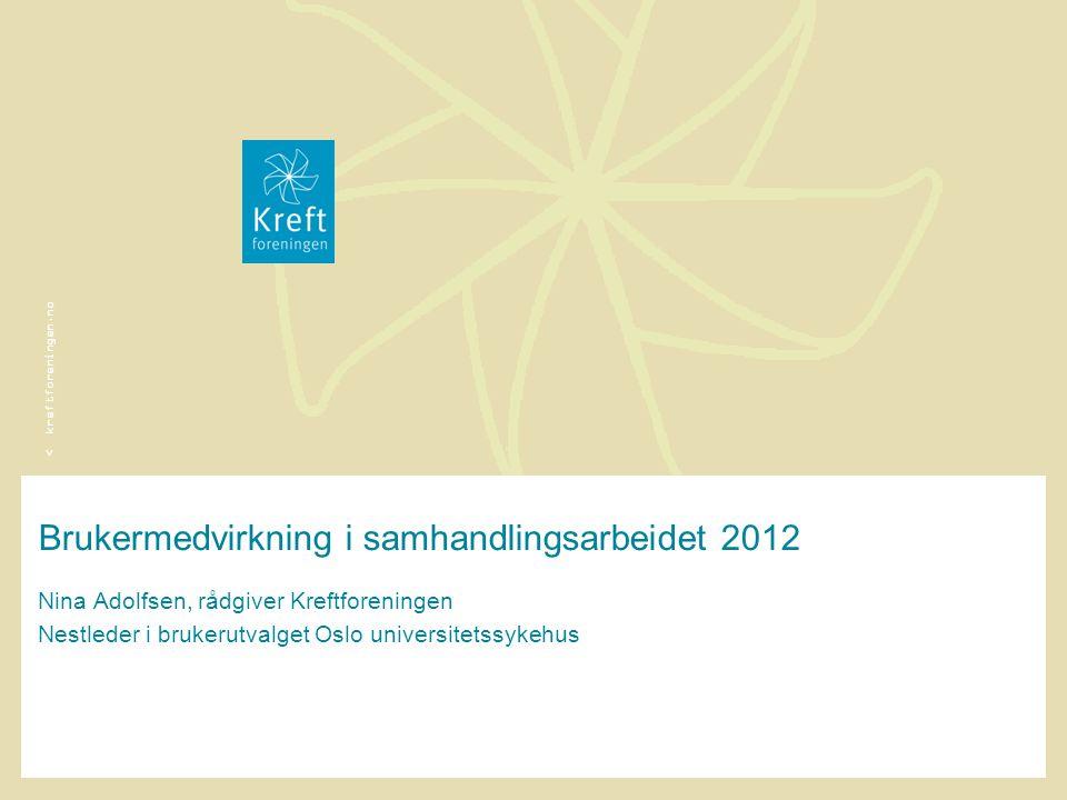 Brukermedvirkning i samhandlingsarbeidet 2012