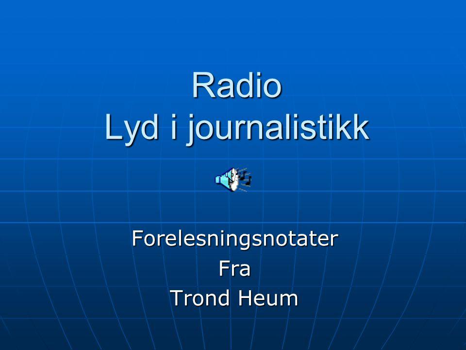 Radio Lyd i journalistikk