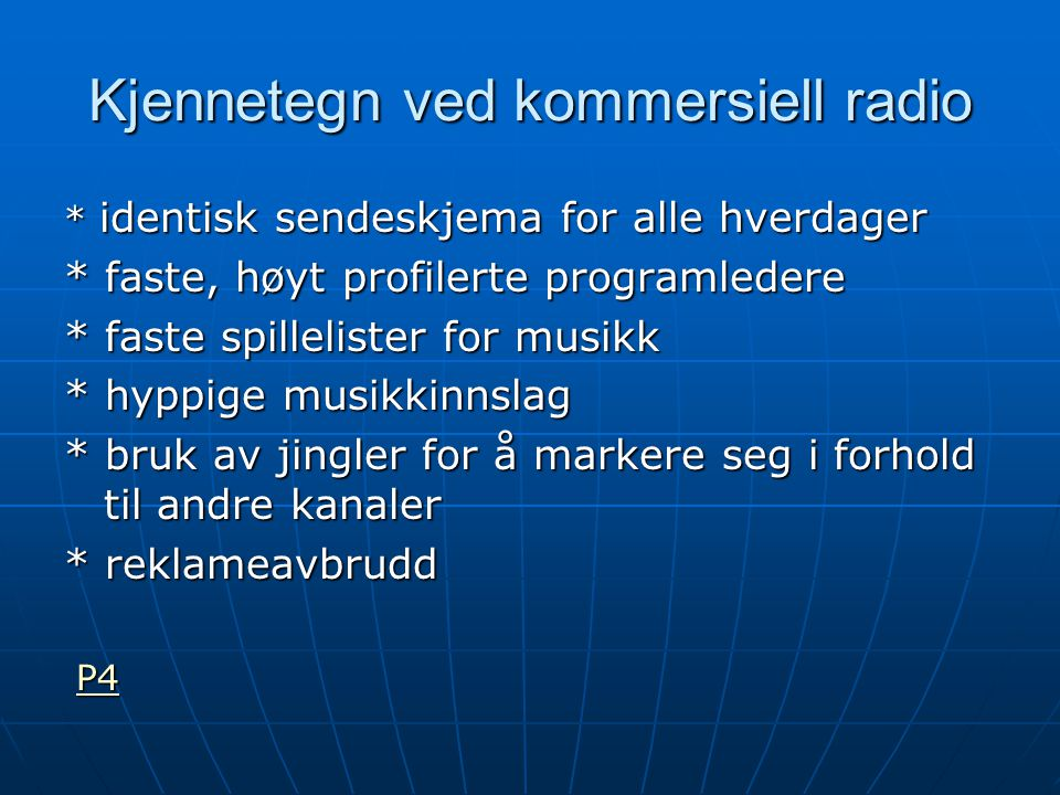 Kjennetegn ved kommersiell radio