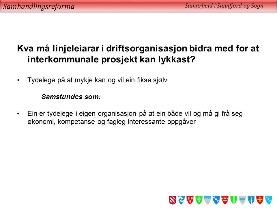 Samhandlingsreforma Samarbeid i Sunnfjord og Sogn.