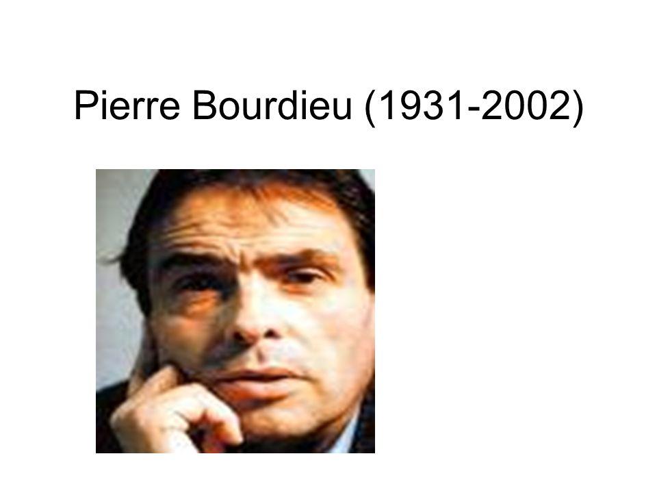 Pierre Bourdieu (1931-2002)