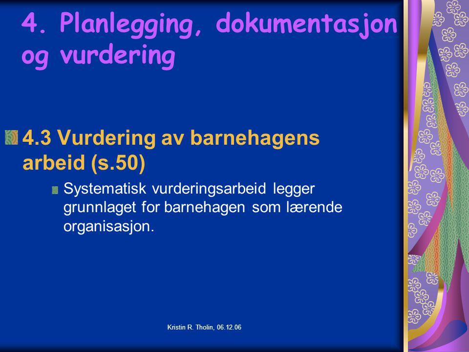 4. Planlegging, dokumentasjon og vurdering
