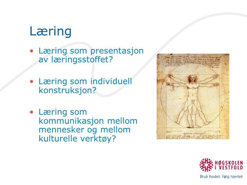 Læring Læring som presentasjon av læringsstoffet