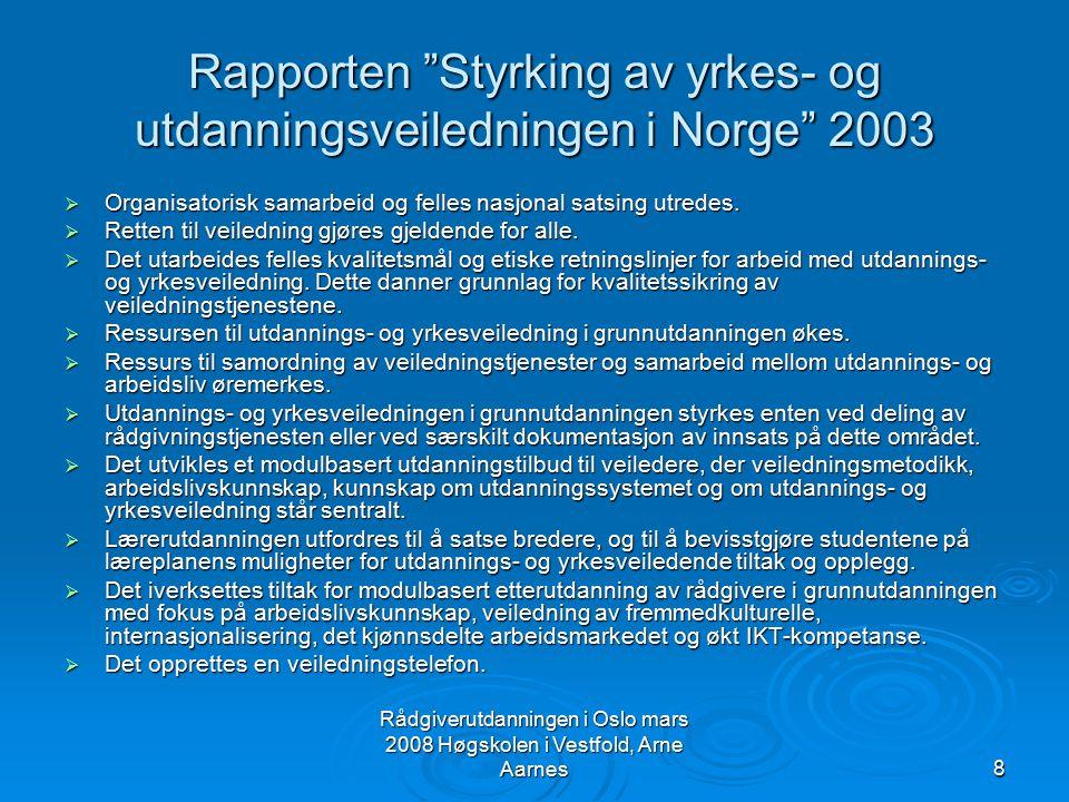 Rapporten Styrking av yrkes- og utdanningsveiledningen i Norge 2003