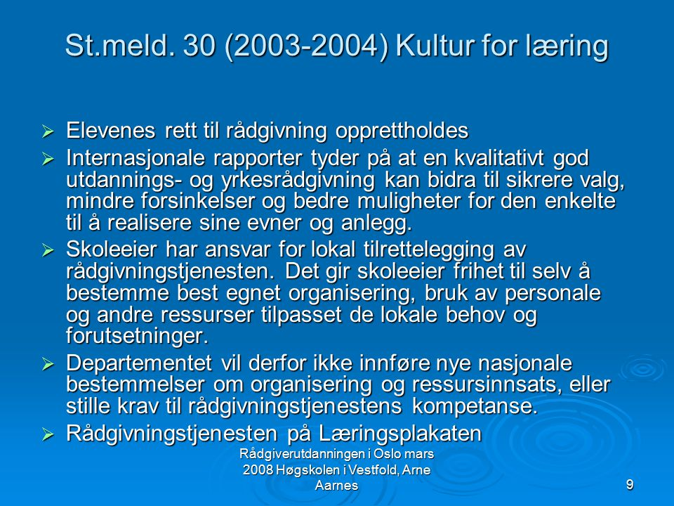 St.meld. 30 (2003-2004) Kultur for læring