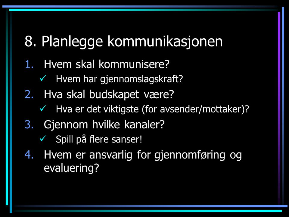 8. Planlegge kommunikasjonen