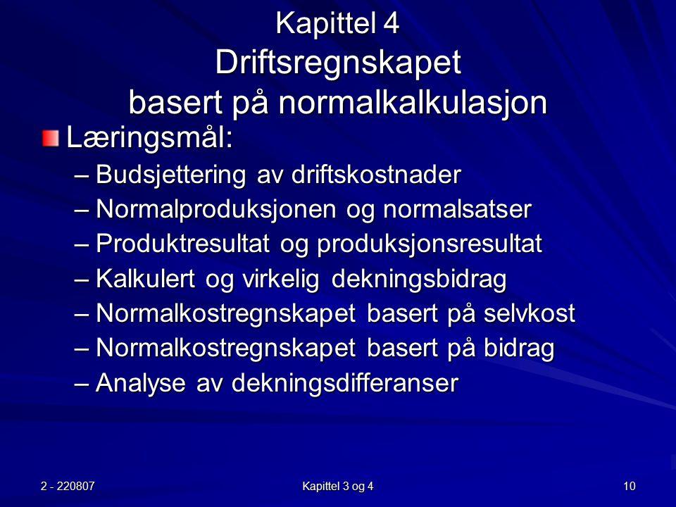 Kapittel 4 Driftsregnskapet basert på normalkalkulasjon