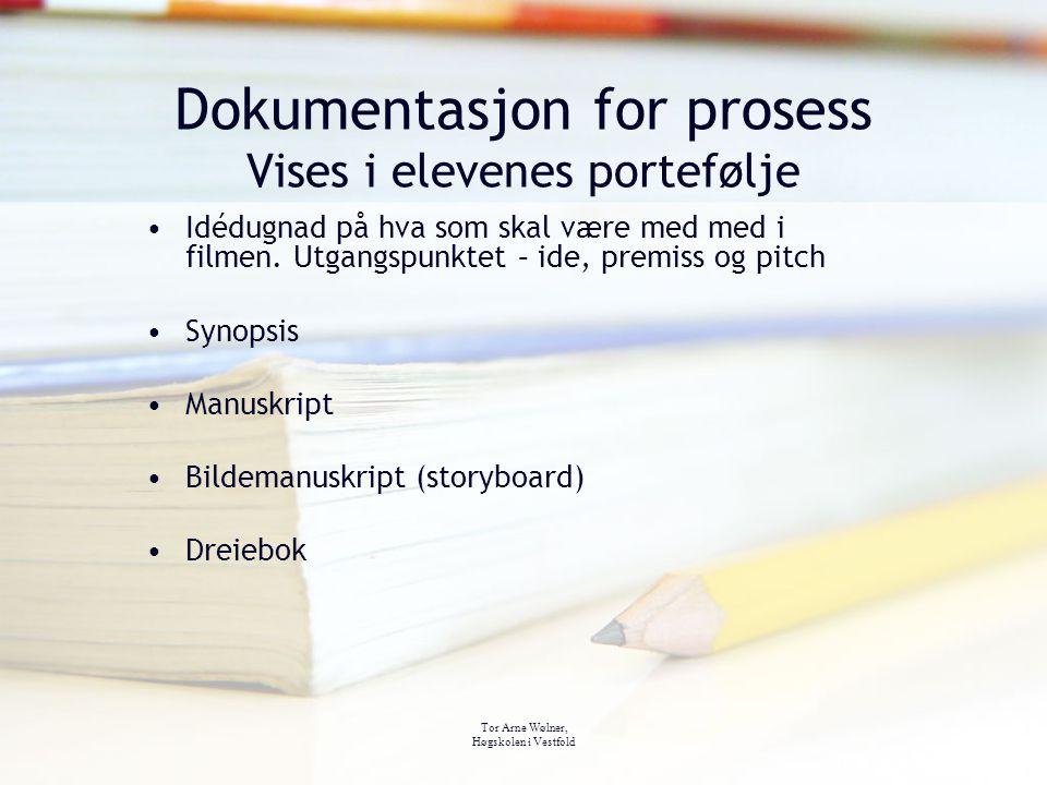 Dokumentasjon for prosess Vises i elevenes portefølje