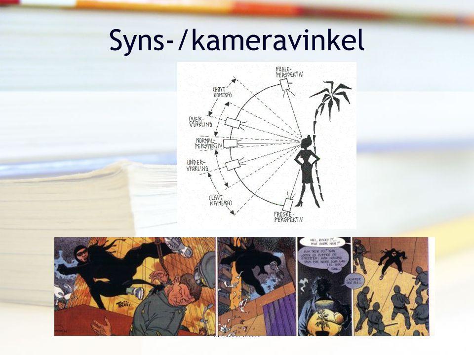 Syns-/kameravinkel Synsvinkel (kameravinkel) Tor Arne Wølner,