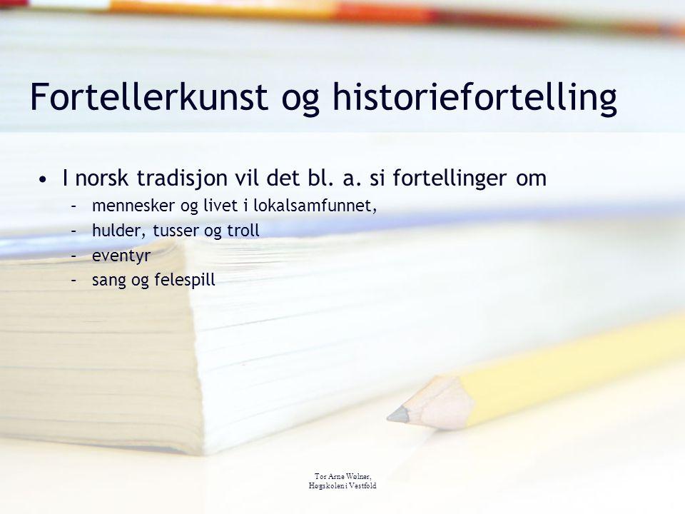 Fortellerkunst og historiefortelling