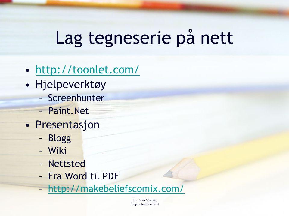 Lag tegneserie på nett http://toonlet.com/ Hjelpeverktøy Presentasjon