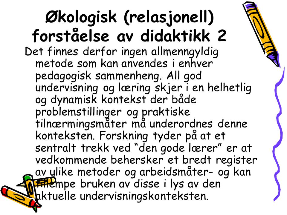 Økologisk (relasjonell) forståelse av didaktikk 2
