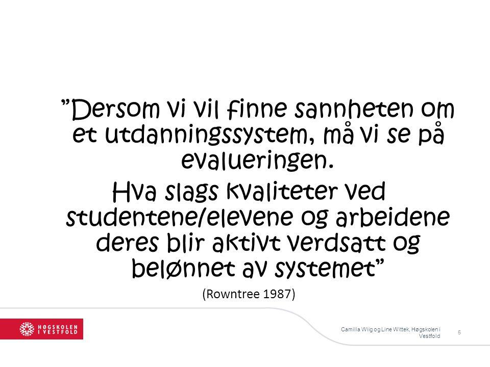 Dersom vi vil finne sannheten om et utdanningssystem, må vi se på evalueringen.
