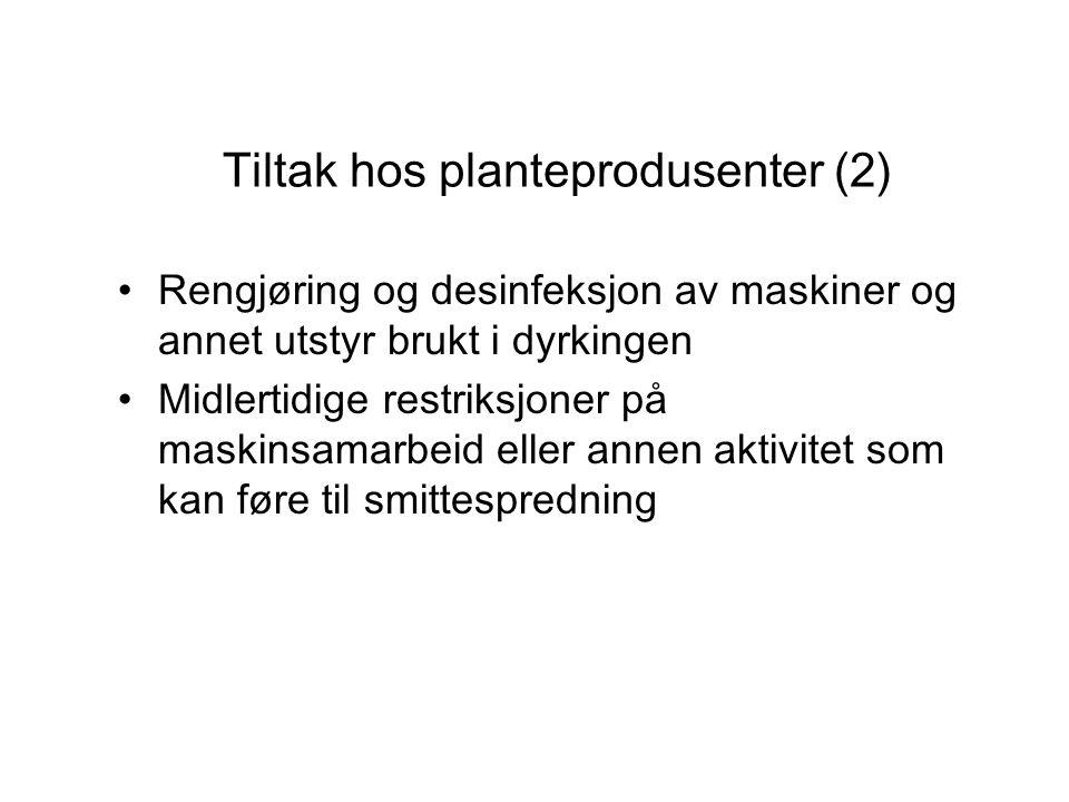 Tiltak hos planteprodusenter (2)