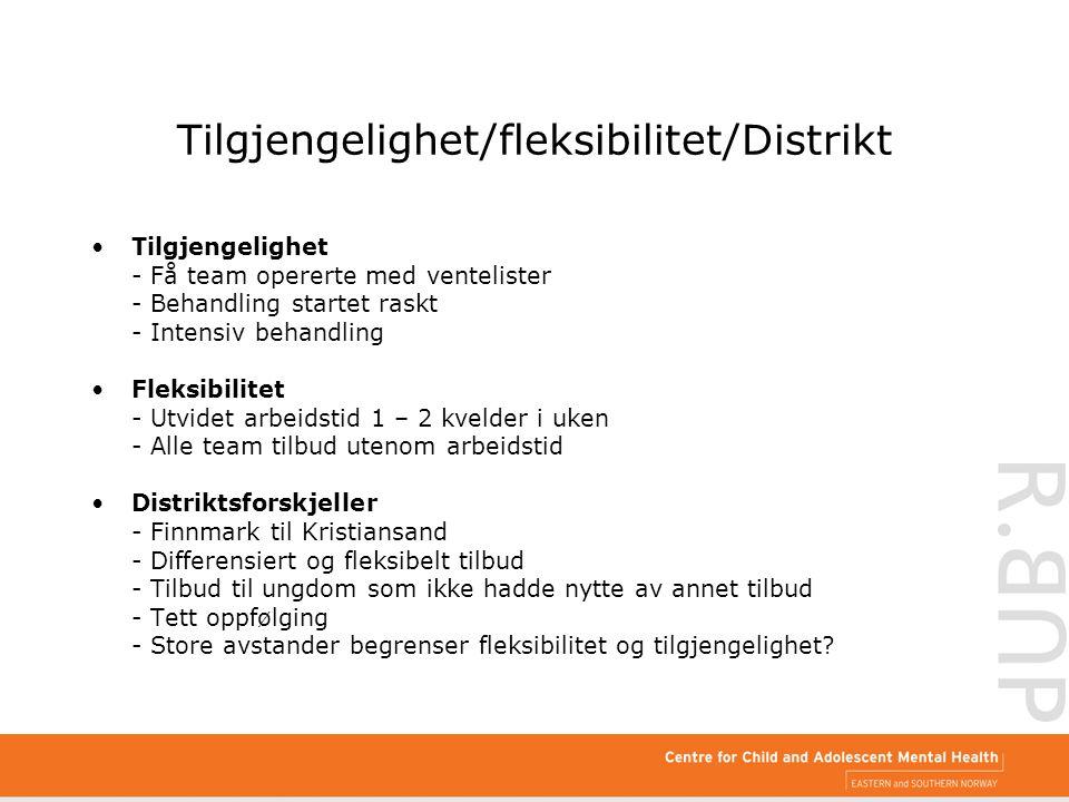 Tilgjengelighet/fleksibilitet/Distrikt