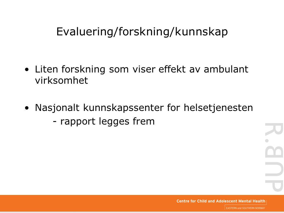 Evaluering/forskning/kunnskap