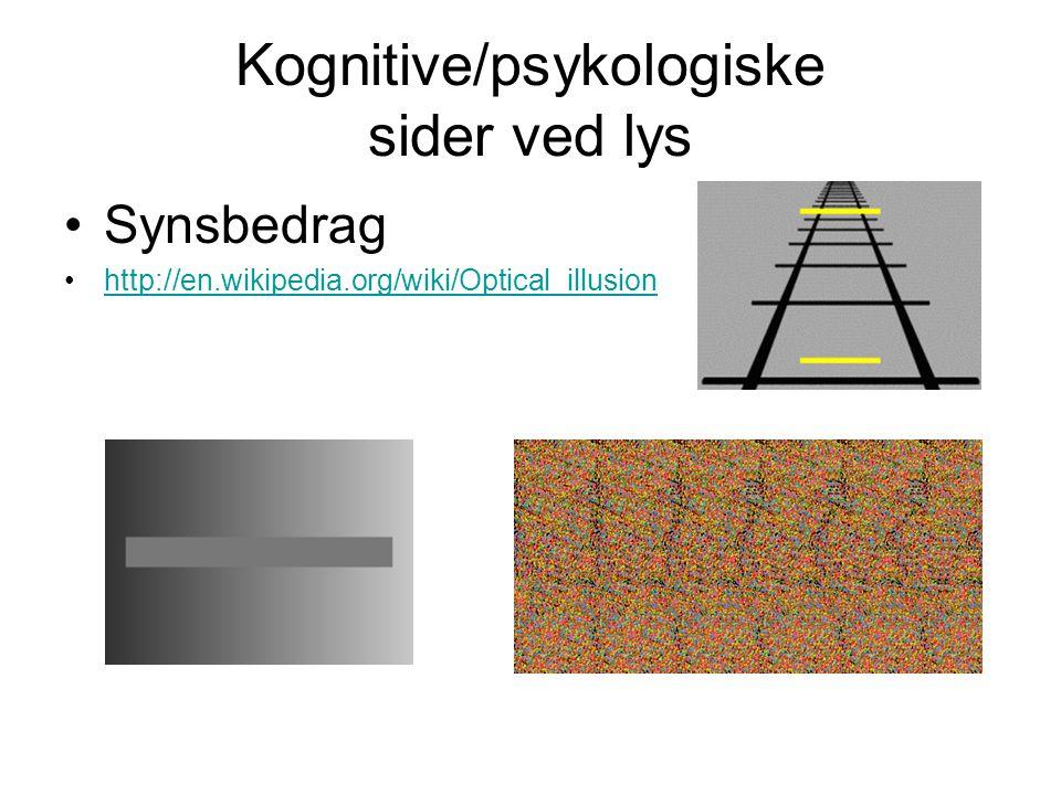 Kognitive/psykologiske sider ved lys