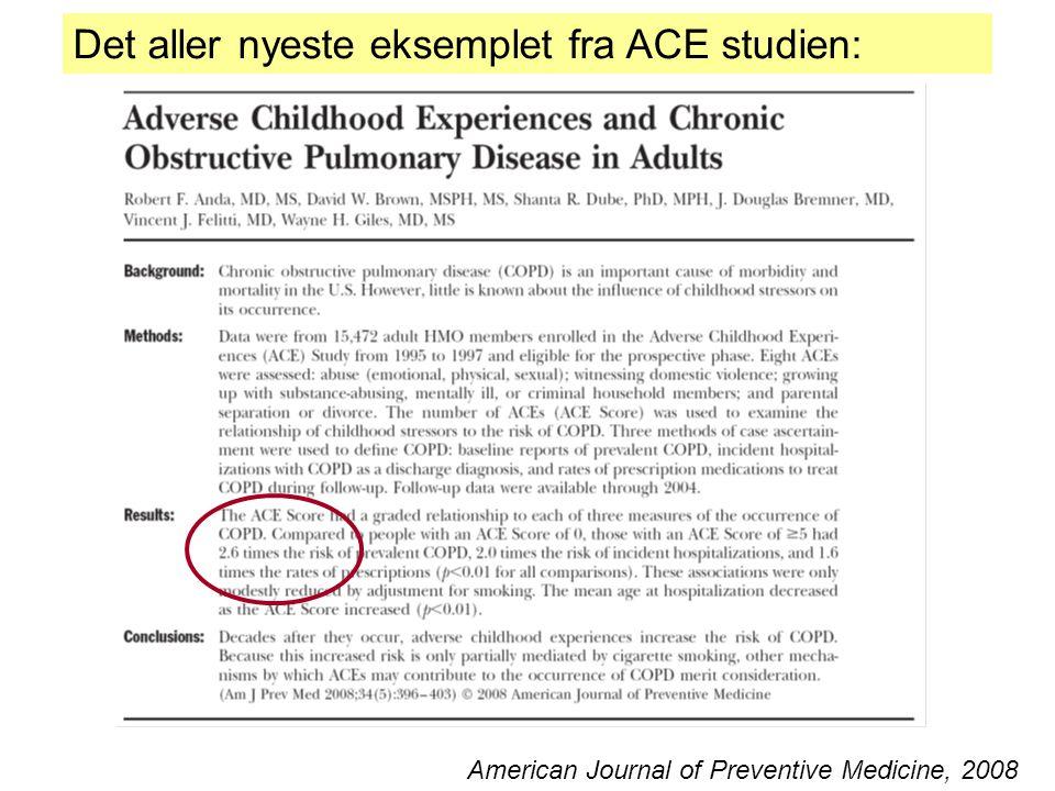 Det aller nyeste eksemplet fra ACE studien: