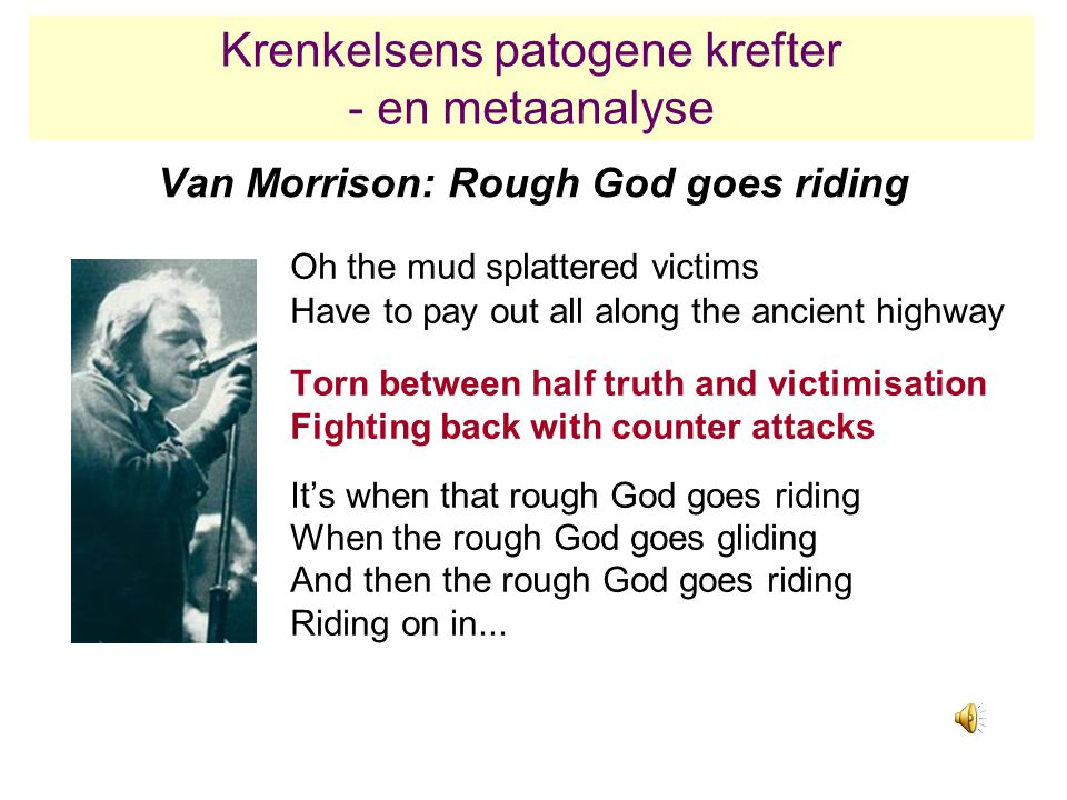 Van Morrison: Rough God goes riding