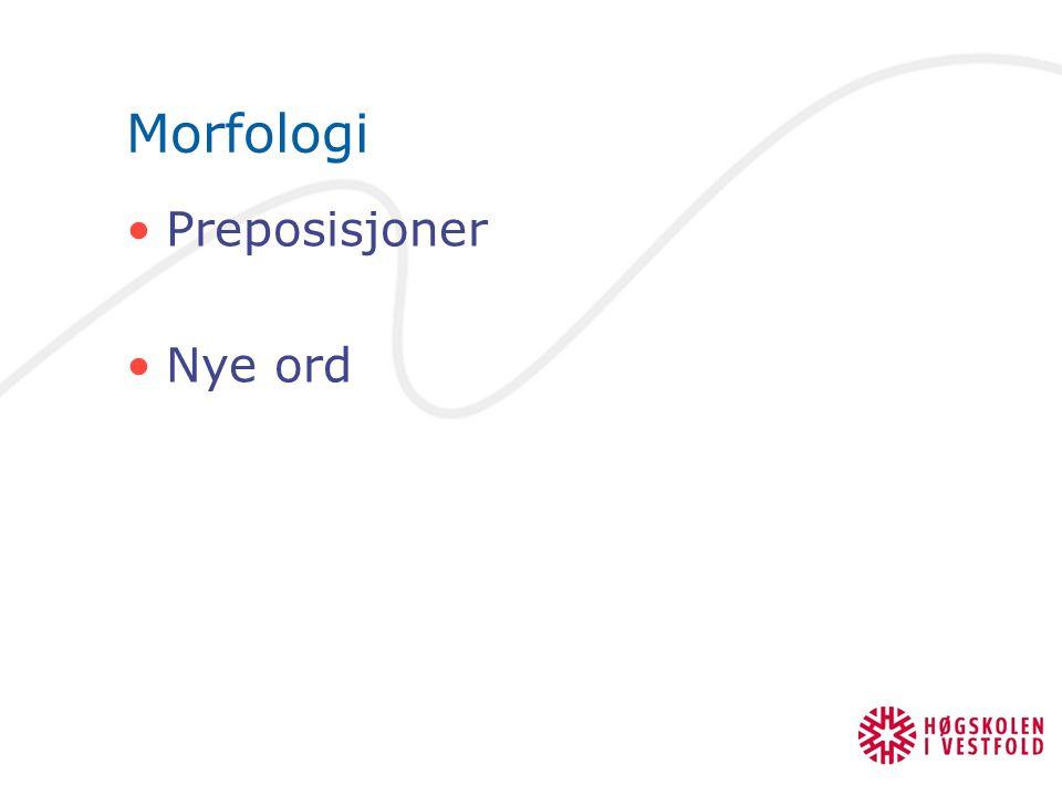 Morfologi Preposisjoner Nye ord