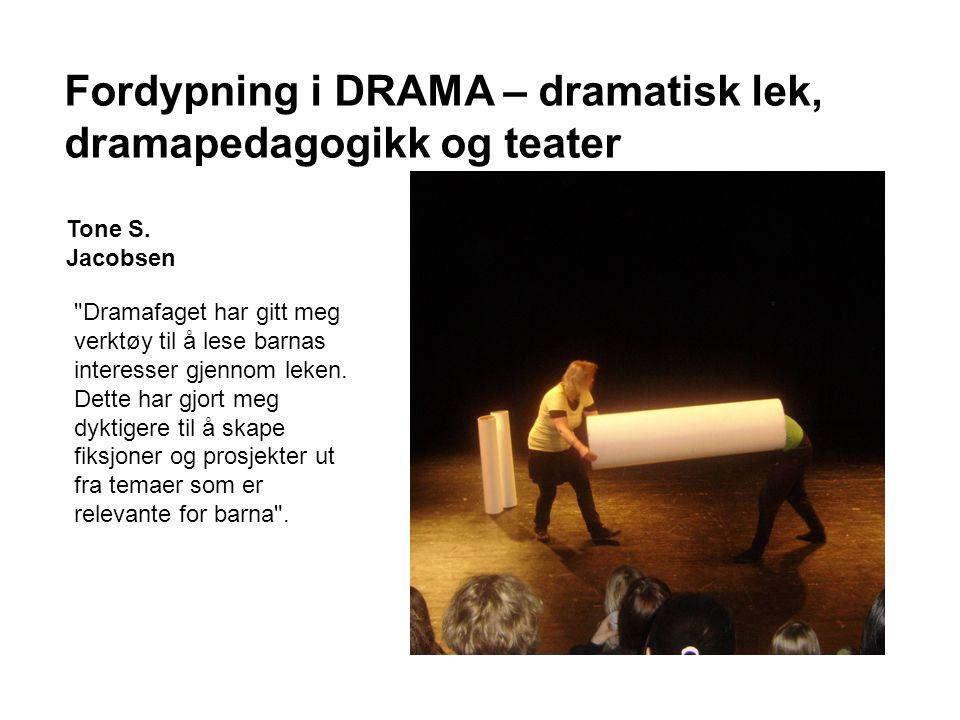 Fordypning i DRAMA – dramatisk lek, dramapedagogikk og teater