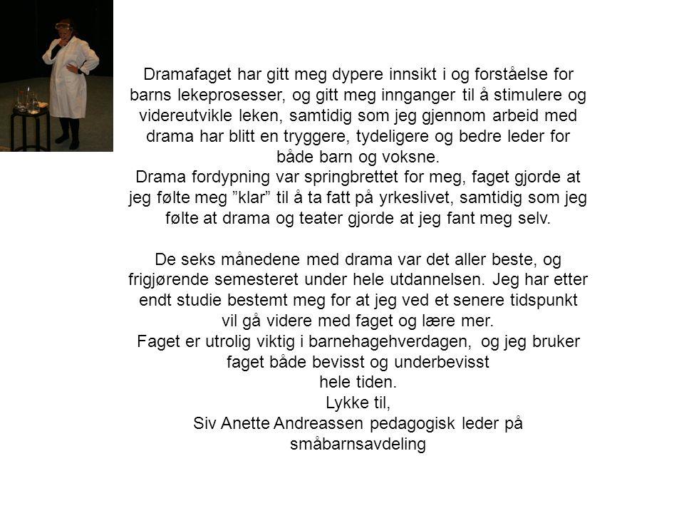 Siv Anette Andreassen pedagogisk leder på småbarnsavdeling