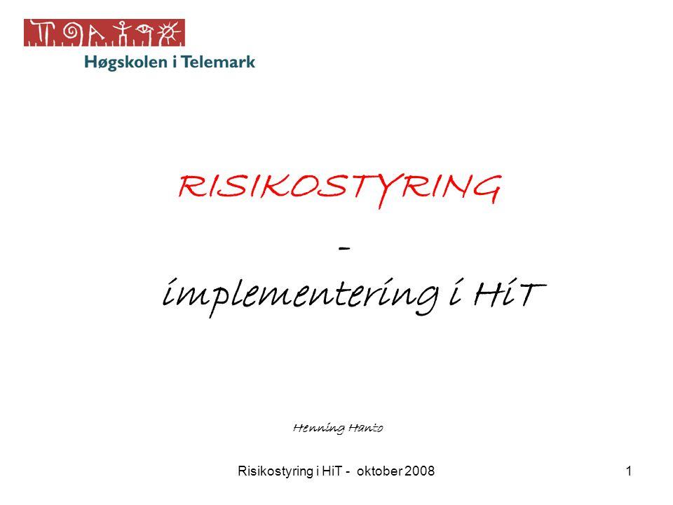 Risikostyring i HiT - oktober 2008
