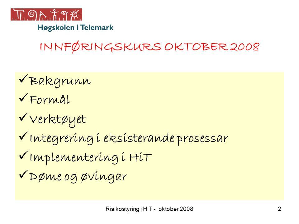 INNFØRINGSKURS OKTOBER 2008