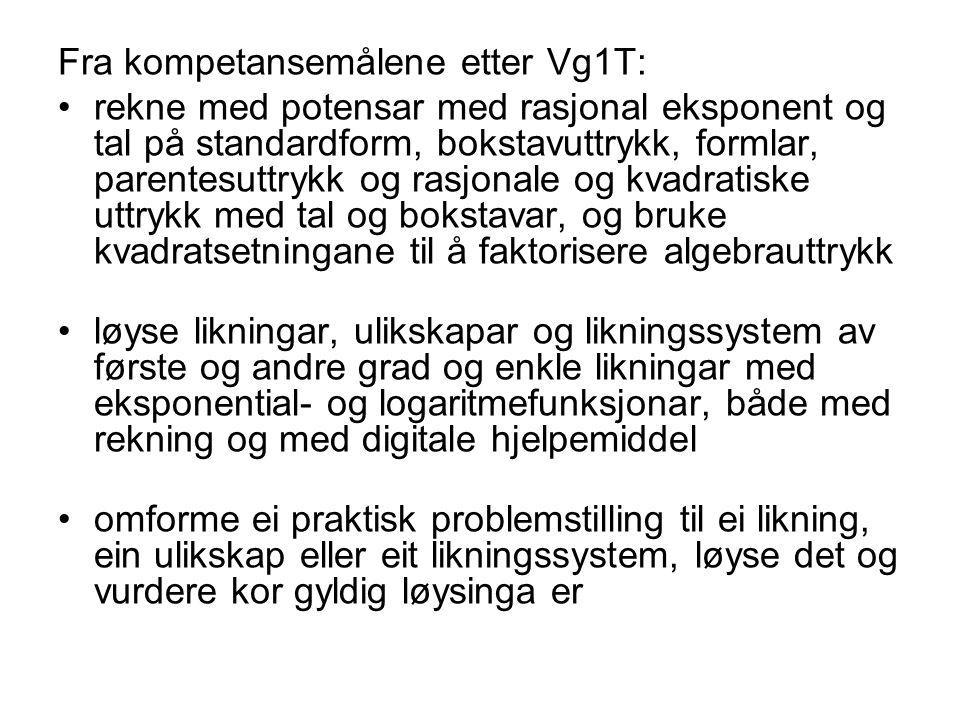 Fra kompetansemålene etter Vg1T: