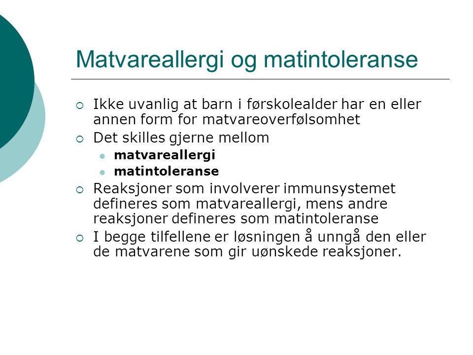Matvareallergi og matintoleranse
