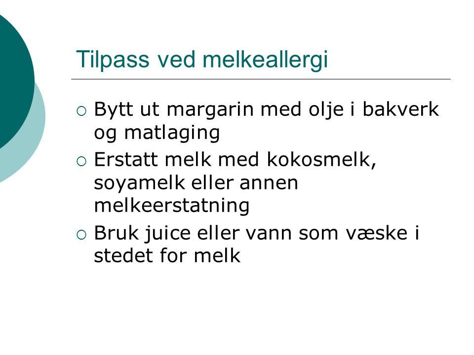 Tilpass ved melkeallergi