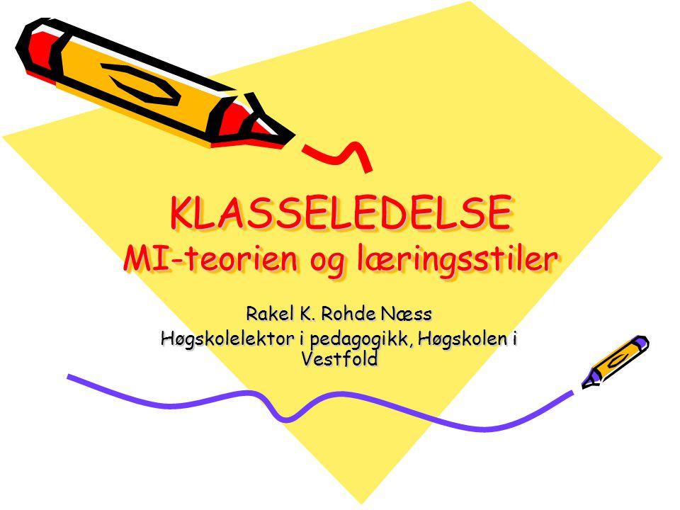 KLASSELEDELSE MI-teorien og læringsstiler