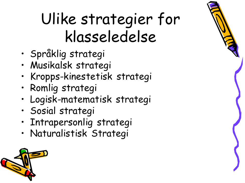 Ulike strategier for klasseledelse