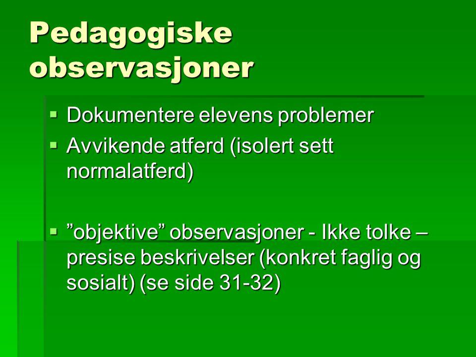 Pedagogiske observasjoner