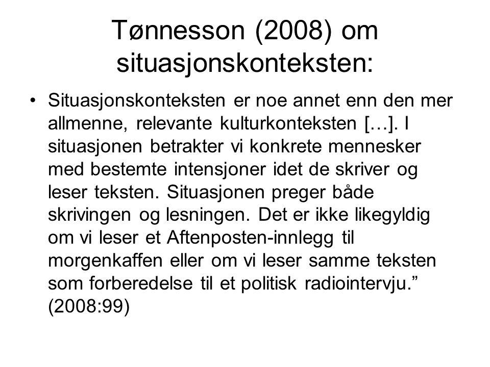 Tønnesson (2008) om situasjonskonteksten: