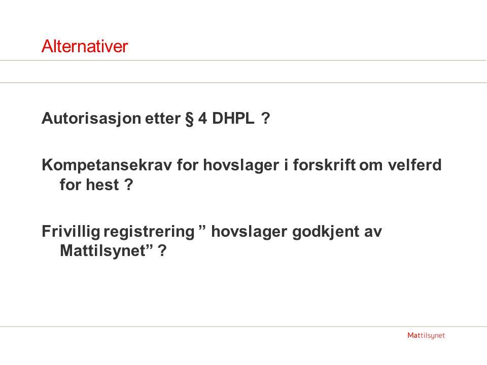 Alternativer Autorisasjon etter § 4 DHPL