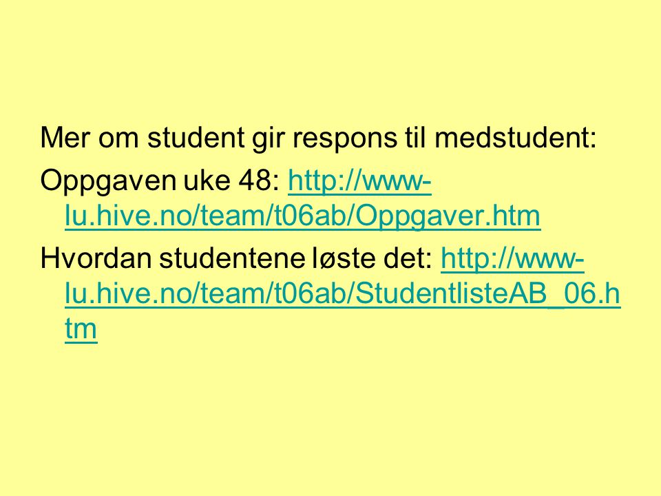Mer om student gir respons til medstudent: