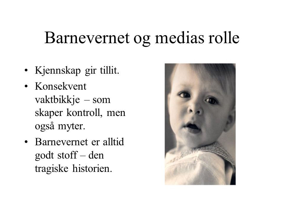 Barnevernet og medias rolle
