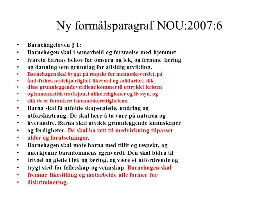 Ny formålsparagraf NOU:2007:6